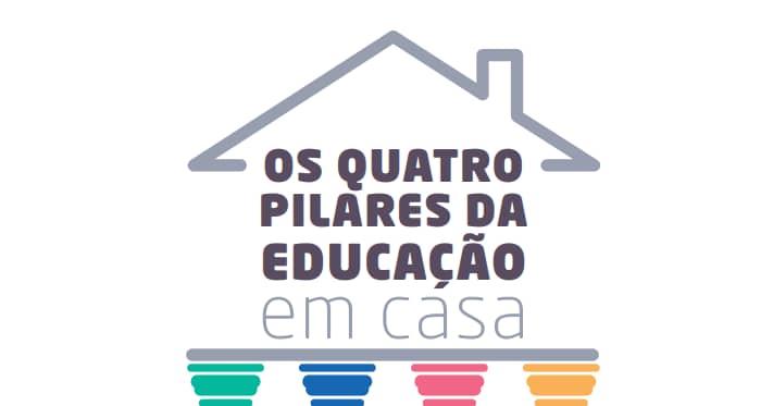 Os 4 PILARES DA EDUCAÇÃO EM CASA